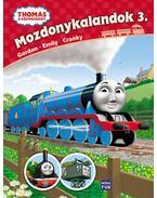 Thomas, a gőzmozdony - Mozdonykalandok 3. - Emily, Gordon és Cranky - W. Awdry