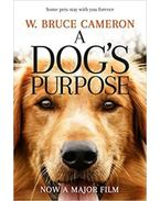 A Dogs Purpose - W. Bruce Cameron
