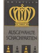 Ausgewählte Schachpartien - W. W. Smyslow