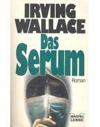 Das Serum - Wallace, Irving