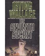 The Seventh Secret - Wallace, Irving