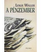 A pénzember - Waller, Leslie