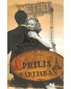 Április Párizsban - Wallner, Michael