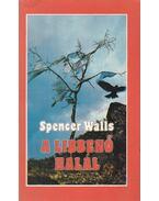 A libbenő halál - Walls, Spencer