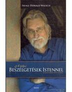A teljes Beszélgetések Istennel 1-3. (egy kötetben) - Walsch, Naele Donald