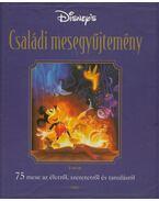 Disney's családi mesegyűjtemény - Walt Disney