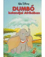Dumbó kalandjai Afrikában - Walt Disney