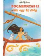 Pocahontas II. - Vár egy új világ - Walt Disney