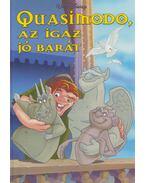 Quasimodo, az igaz jó barát - Walt Disney