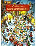 Walt Disneys Weihnachtsklassiker - Carl Barks, Romano Scarpa, Don Rosa, Jack Hannah