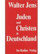 Juden und Christen in Deutschland - Walter Jens