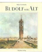 Rudolf von Alt - Walter Koschatzky