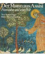 Der Mann aus Assisi - Walter Nigg, Toni Schneiders