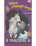 A titokzatos ló - Wandel, Andrea