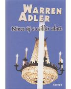 Nincs új a csillár alatt - Warren Adler