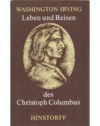 Leben und Reisen des Christoph Columbus - Washington Irving