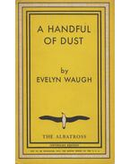 A Handful of Dust - Waugh, Evelyn