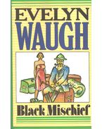 Black Mischief - Waugh, Evelyn