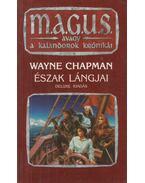Észak lángjai - Wayne Chapman