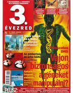 3. évezred 2009. január - Wéber Krisztina (főszerk.)