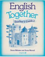 English Together - Teacher's Guide 2 - Webster, DIana, Anne Worrall