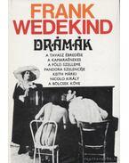 Wedekind - Drámák - Wedekind, Frank