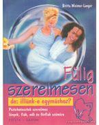 Fülig szerelmesen - Weimer-Langer, Britta
