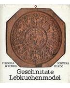 Geschnitzte Lebkuchenmodel - Weiner Piroska