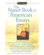 The Signet Book of American Essays - WEISS, JERRY – WEISS, HELEN S.  (editor)