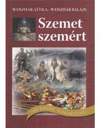 Szemet szemért - Weiszhár Attila, Weiszhár Balázs