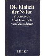 Die Einheit der Natur - Weizsäcker, Carl Friedrich von