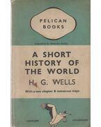 A Short History of the World - Wells, Herbert George