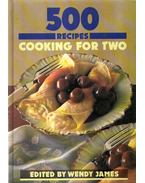 500 Recipes - Cooking For Two - Wendy James