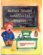 Sehallselát Dömötör - Weöres Sándor