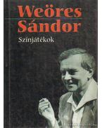 Színjátékok - Weöres Sándor