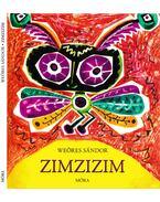 Zimzizim - Weöres Sándor