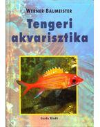 Tengeri akvarisztika - Werner Baumeister