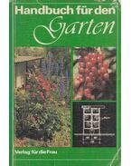 Handbuch für den Garten - Werner Curth (szerk.), Ursula Tabbert (szerk.)