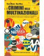 I crimini delle multinazionali - Werner, Klaus, Hans Weiss
