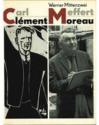 Carl Meffert=Clément Moreau (dedikált) - Werner Mittenzwei