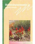 Dísznövénytermesztés I. - Wertán Zsolt