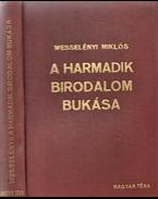 A Harmadik Birodalom bukása - Wesselényi Miklós