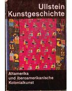 Die Kunst Alt-Mexikos; Außermexikanische Kunst Altamerikas - Westheim, Paul, Kelemen Pál
