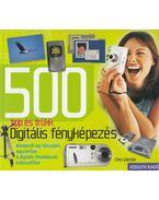 Digitális fényképezés - 500 tipp és trükk - Weston, Chris