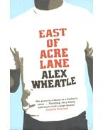 East of Acre Lane - WHEATLE, ALEX