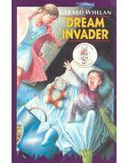Dream Invader - WHELAN, GERARD