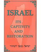 Israel - Its Captivity and Restoration - White, Ellen Gould