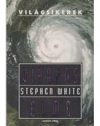 Viharos elme - White, Stephen