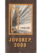 Jövőkép, 2000 - Wiesel Iván