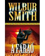 A fáraó - Wilbur Smith